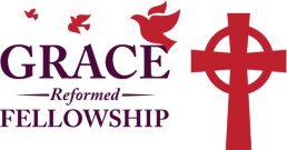 Grace Reformed Fellowship